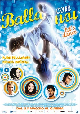 Alice Bellagamba protagonista del film Balla Con Noi Let's Dance